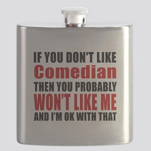 If You Do Not Like Comedian Flask
