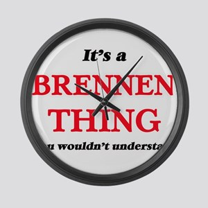 It's a Brennen thing, you wou Large Wall Clock