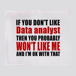 If You Do Not Like Data analyst Throw Blanket