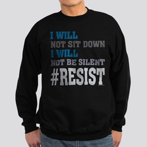 I WILL NOT BE SILENT Sweatshirt