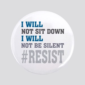 I WILL NOT BE SILENT Button