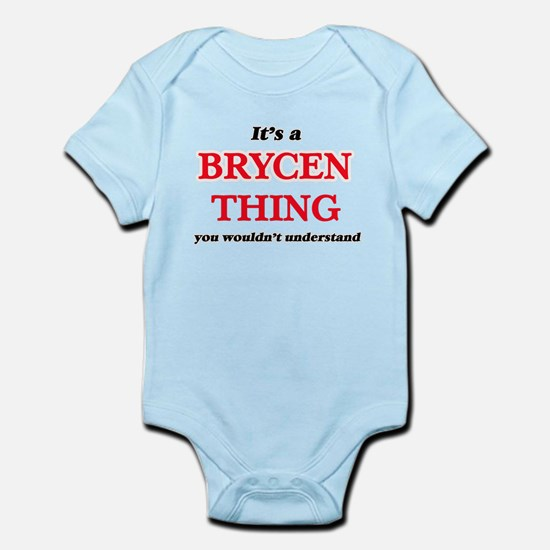 It's a Brycen thing, you wouldn' Body Suit