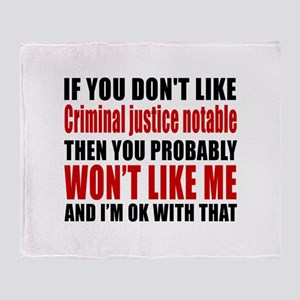 If You Do Not Like Criminal justice Throw Blanket