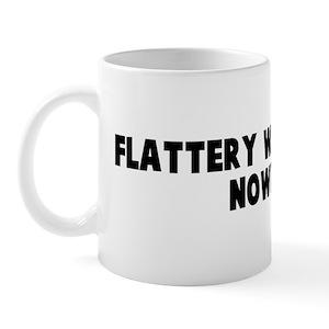 Flattery Drinkware Cafepress
