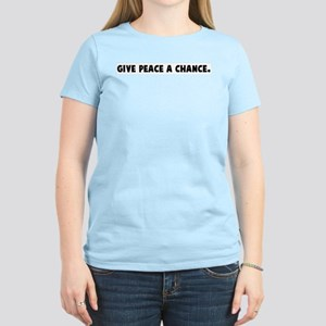 Give peace a chance Women's Light T-Shirt