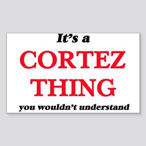It's a Cortez thing, you wouldn't Sticker