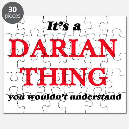 It's a Darian thing, you wouldn't u Puzzle