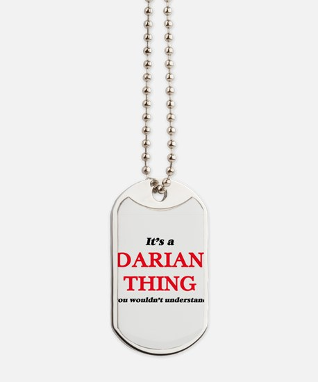 It's a Darian thing, you wouldn't Dog Tags