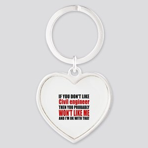 If You Do Not Like Civil engineer Heart Keychain