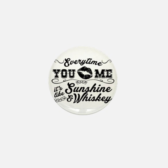 Kiss me- sunshine & whiskey Mini Button