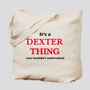 It's a Dexter thing, you wouldn't Tote Bag