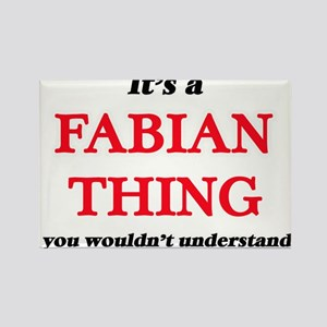 It's a Fabian thing, you wouldn't Magnets