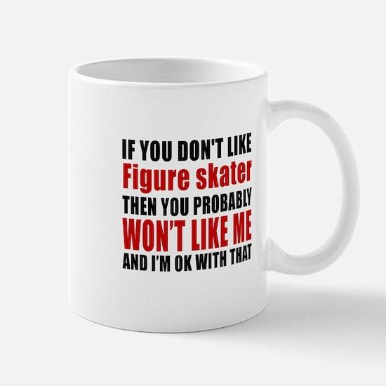 If You Do Not Like Filling station atte Mug