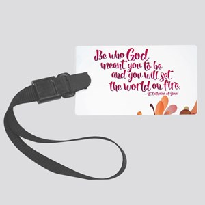 Set the World on Fire Large Luggage Tag