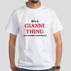 It's a Gianni thing, you wouldn't T-Shirt