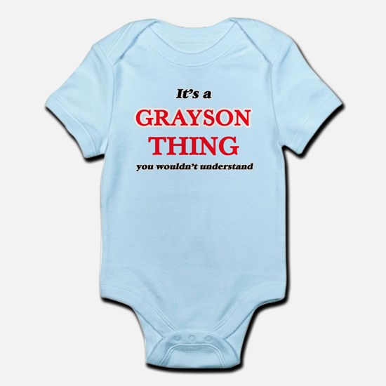 It's a Grayson thing, you wouldn&#39 Body Suit