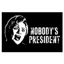 Nobody's President Large Poster