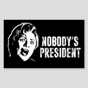 Nobody's President Sticker (Rectangle)