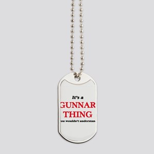 It's a Gunnar thing, you wouldn't Dog Tags