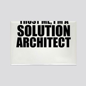 Trust Me, I'm A Solution Architect Magnets