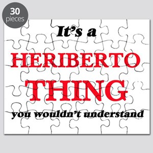 It's a Heriberto thing, you wouldn' Puzzle
