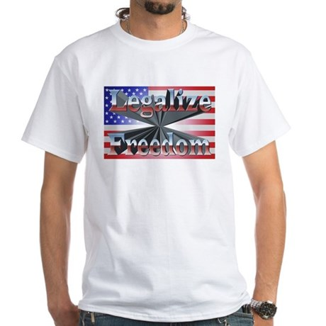 Legalize Freedom White T-Shirt