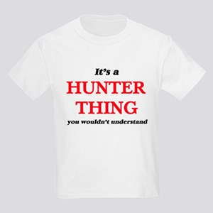 It's a Hunter thing, you wouldn't T-Shirt