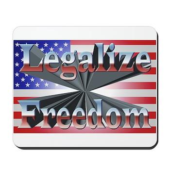 Legalize Freedom Mousepad