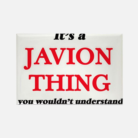 It's a Javion thing, you wouldn't Magnets