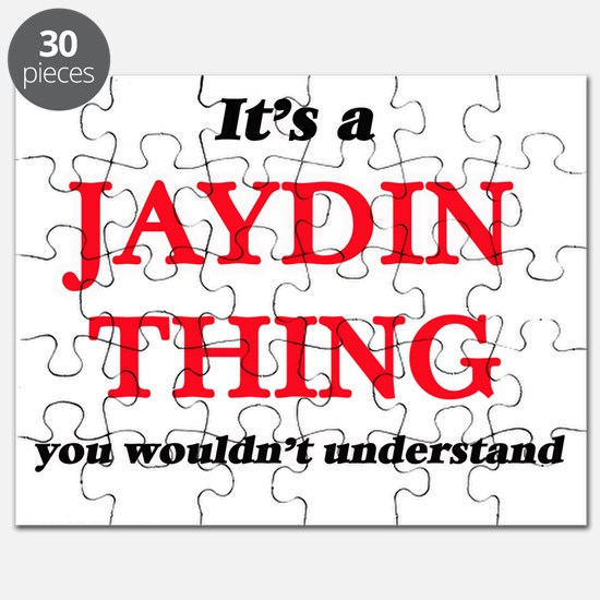 It's a Jaydin thing, you wouldn't u Puzzle