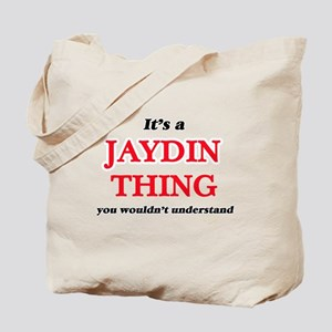 It's a Jaydin thing, you wouldn't Tote Bag