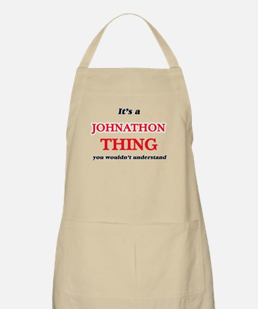 It's a Johnathon thing, you wouldn Light Apron