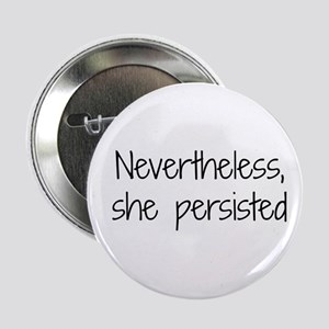 """She Persisted 2.25"""" Button"""