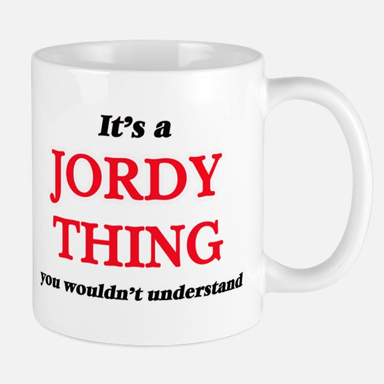 It's a Jordy thing, you wouldn't unde Mugs