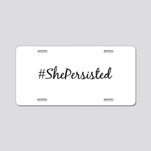 She Persisted Aluminum License Plate