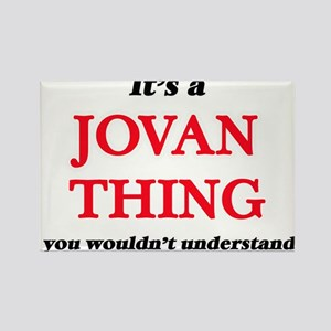 It's a Jovan thing, you wouldn't u Magnets