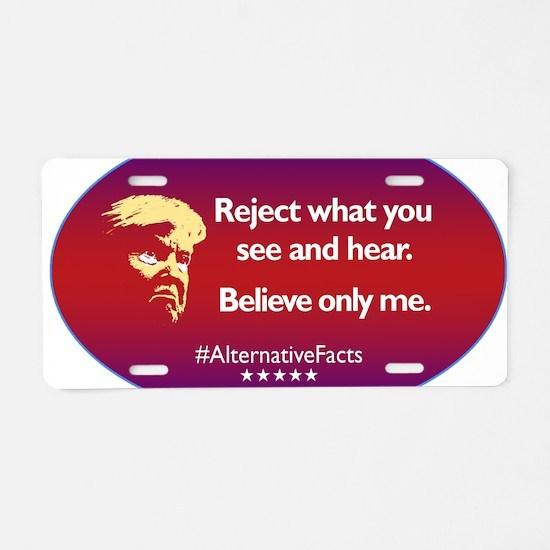 Trump. Alternative Facts Aluminum License Plate