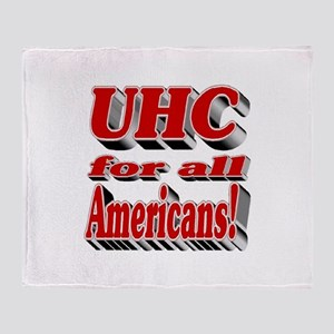 UHC for all Americans Throw Blanket