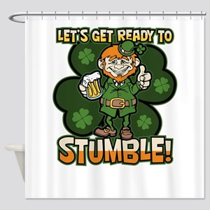 St. Patricks Day Ready to Stumble F Shower Curtain