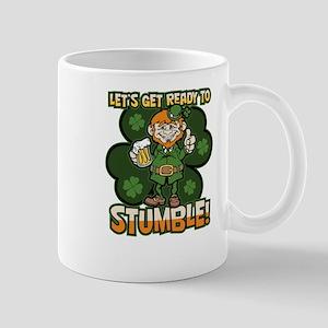 St. Patricks Day Ready to Stumble Funny Mug