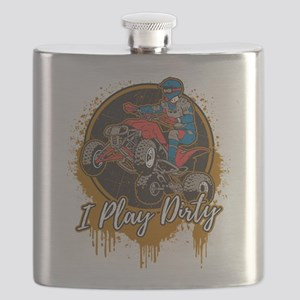 ATV Offroad I Play Dirty Flask