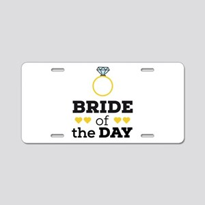 Bride of the Day Aluminum License Plate