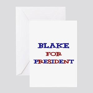 Blake for President Greeting Card
