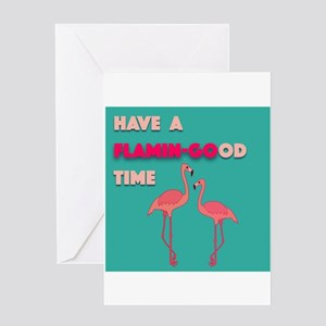 Have a Flamin-GOod time, Greeting Cards