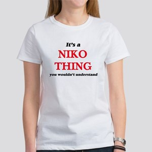It's a Niko thing, you wouldn't un T-Shirt