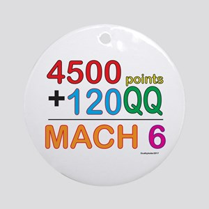MACH 6 formula Round Ornament