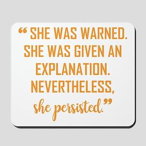 """She persisted!"" Mousepad"