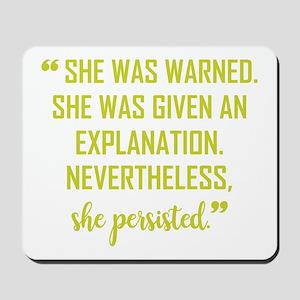 SHE PERSISTED Mousepad