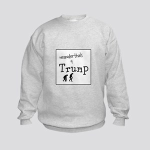 Neanderthals for stupid idiot trump Sweatshirt