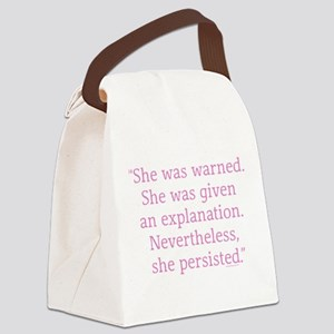 She was warned. Nevertheless she Canvas Lunch Bag